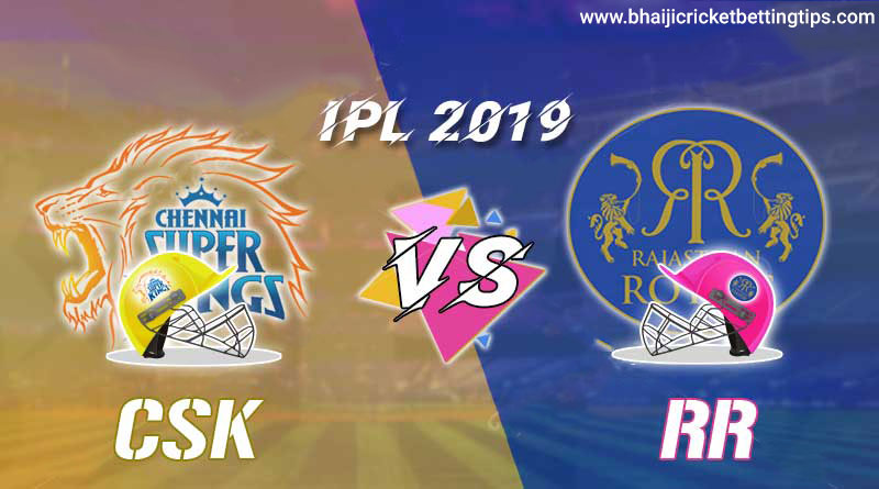 IPL Tips 2019 - Match 25 - RR vs CSK