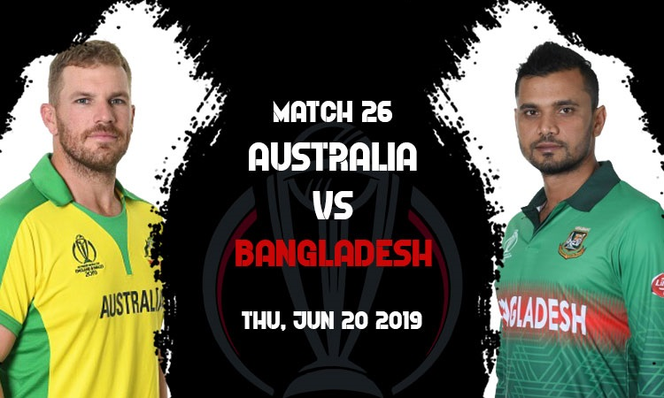 ICC World Cup Betting Tips For Australia vs Bangladesh, Match 26