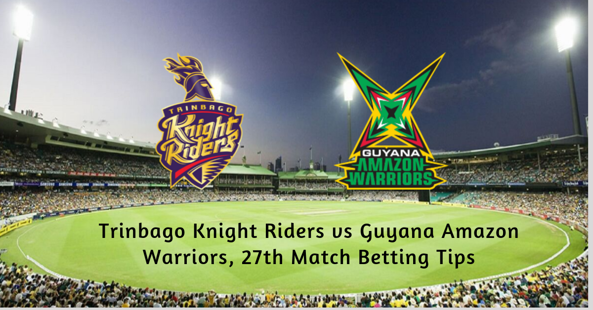 Trinbago Knight Riders vs Guyana Amazon Warriors, 27th Match