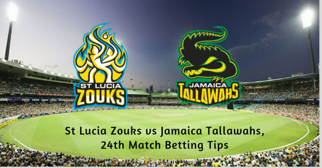 St Lucia Zouks vs Jamaica Tallawahs, 24th Match Betting Tips