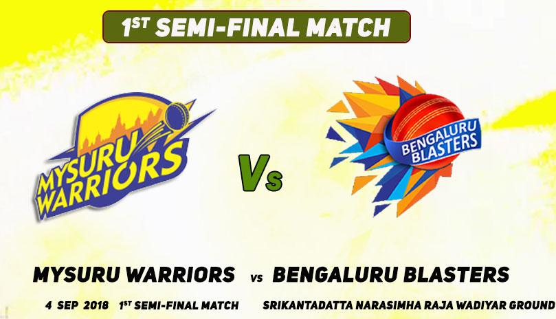 Bengaluru Blasters vs Mysuru Warriors, 1st Semi-Final