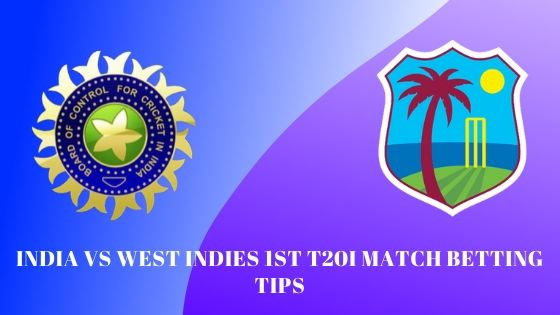 India vs West Indies 1st T20I Match Betting Tips