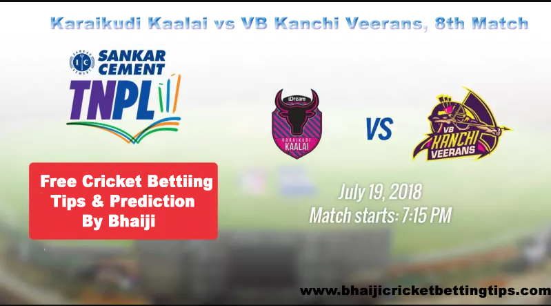 Karaikudi Kaalai vs VB Kanchi Veerans 8th match