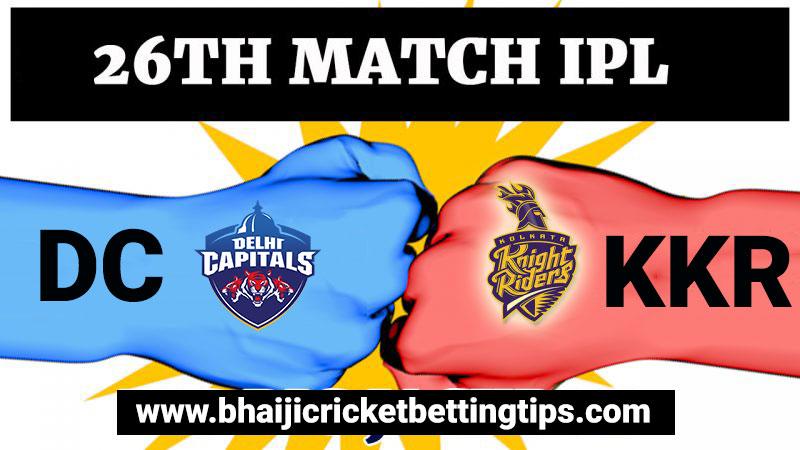KKR vs DC - 26th Match - IPL Betting Tips