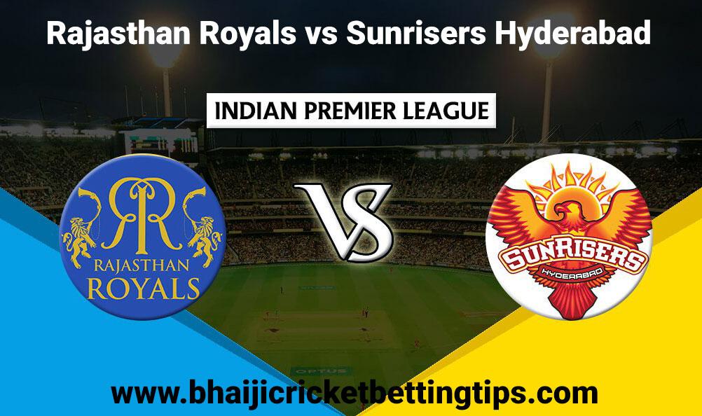 Cricket Betting Tips - 8th Match - Rajasthan Royals vs Sunrisers Hyderabad