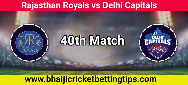 Rajasthan Royals vs Delhi Capitals, 40th Match - IPL Tips