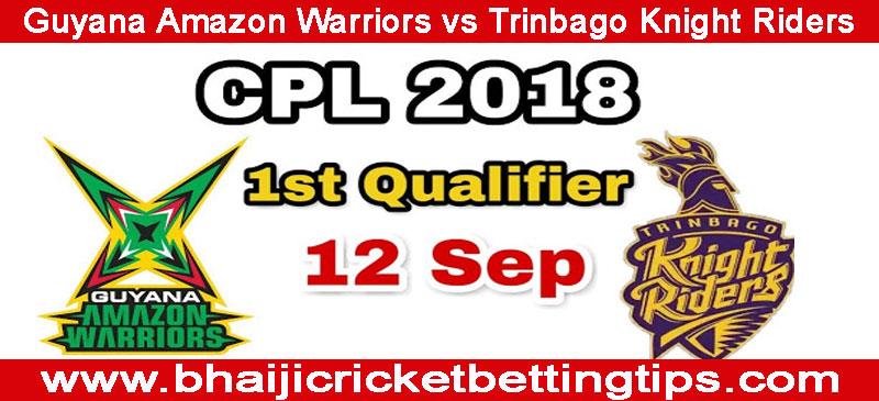 Trinbago Knight Riders vs Guyana Amazon Warriors Qualifier 1
