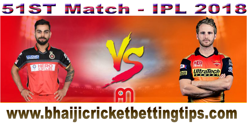 Royal Challengers Bangalore vs Sunrisers Hyderabad, 51st Match - IPL Cricket Betting Tips