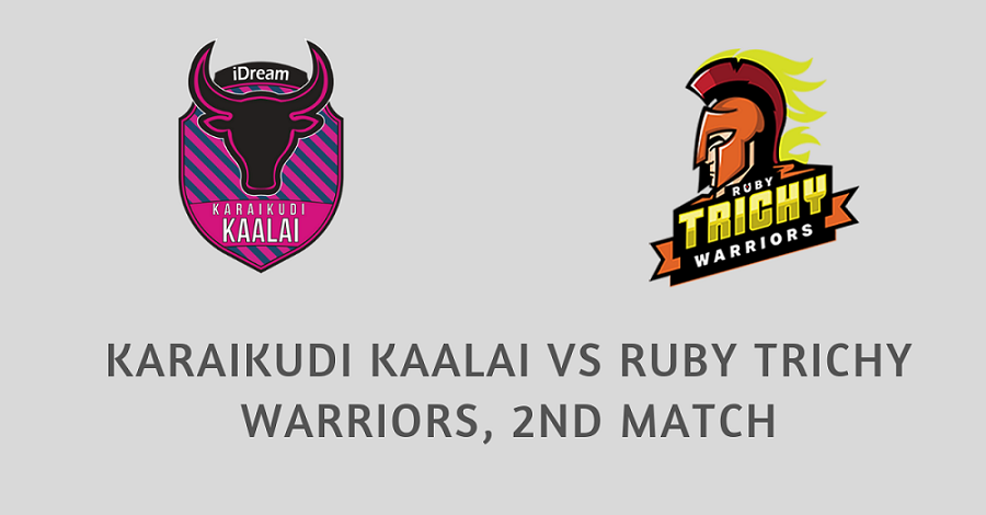 Karaikudi Kaalai vs Ruby Trichy Warriors, 2nd Match