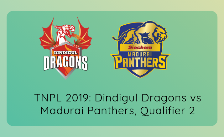 Dindigul Dragons vs Madurai Panthers, Qualifier 2