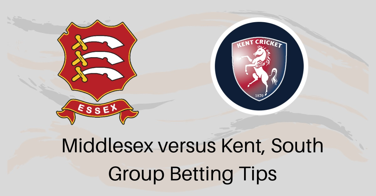 T20 Blast 2019: Middlesex vs Kent, South Group Betting Tips