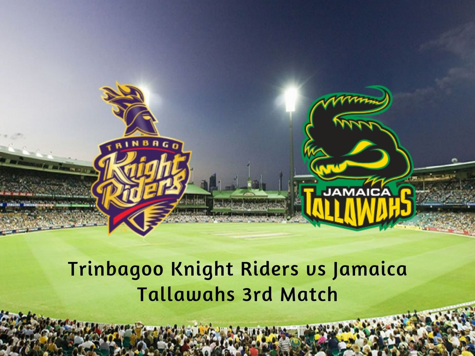 Trinbago Knight Riders vs Jamaica Tallawahs, 3rd Match Betting Tips